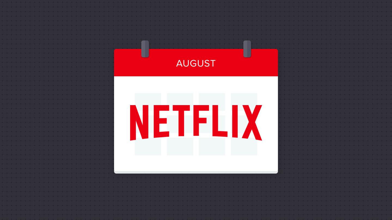 Illustration of a calendar saying August on Netflix