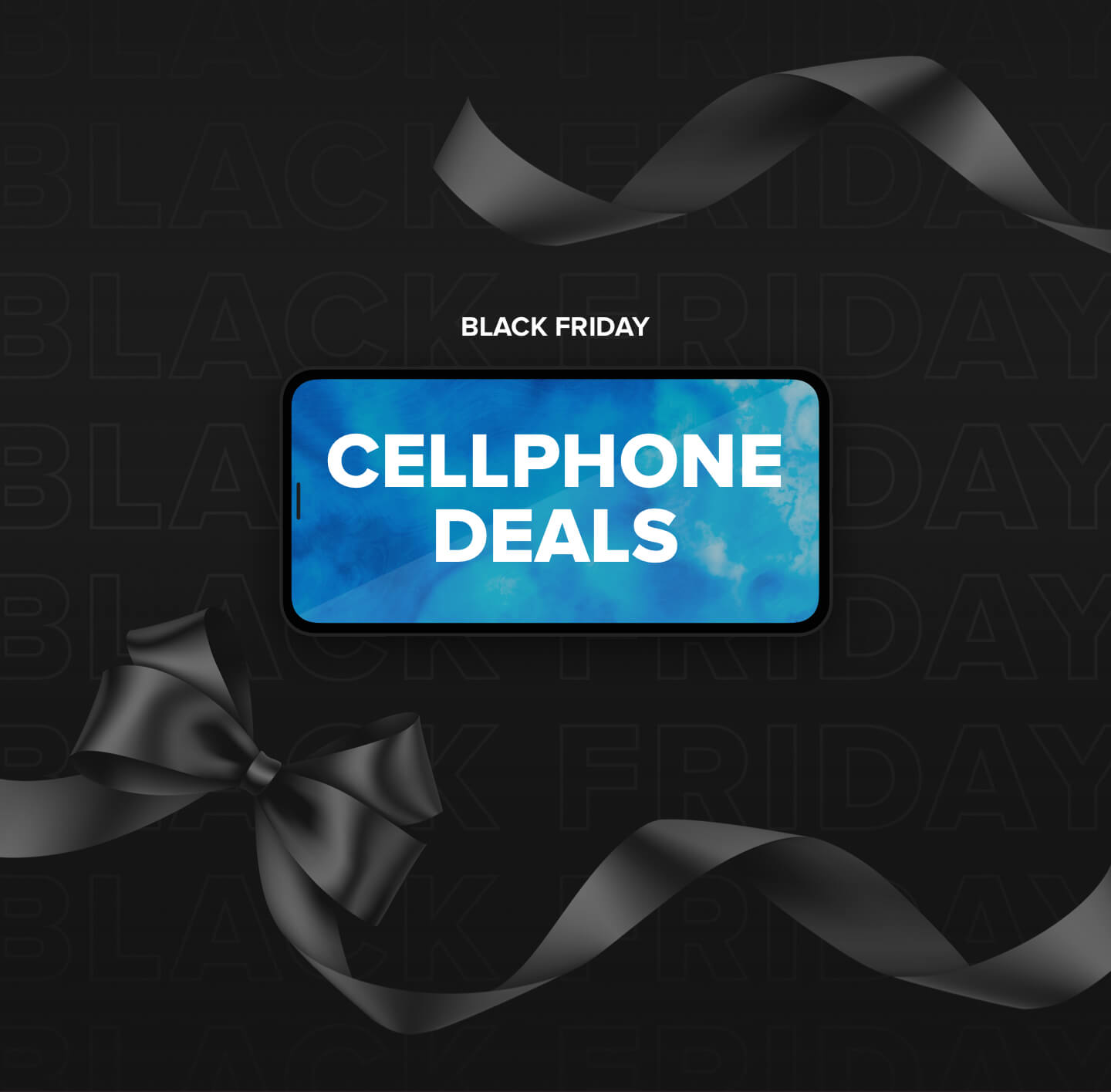 Image promoting Black Friday cellphone deals